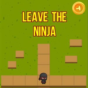 Enjoy the popular ninja games Leave ninja