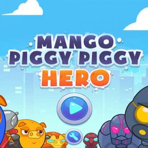 Mango Piggy Hero